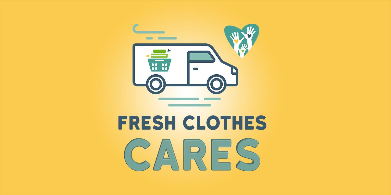 Fresh Clothes Community Outreach Program called Fresh Clothes Cares